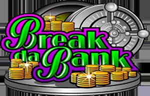 Break The Bank Slot Machine