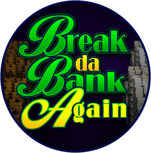 Break Da Bank - Mobil6000